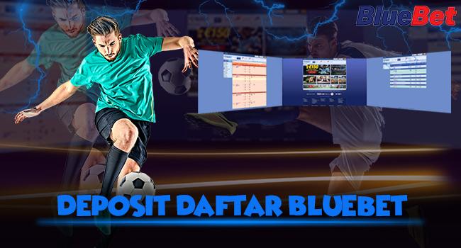 Deposit-Daftar-Bluebet