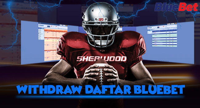 Withdraw-Daftar-Bluebet